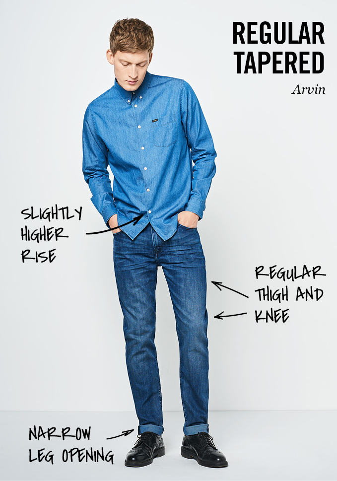 Lee fit guide of Arvin Regular Tapered: slightly higher rise, regular thigh and knee, narrow leg opening